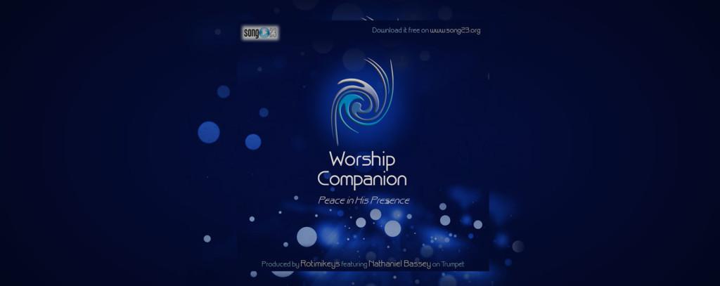 Still Haven't Heard of Worship Companion